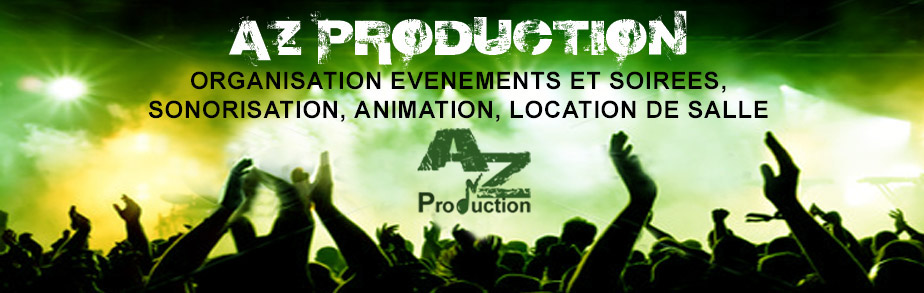 AZPRODUCTION : Organisation de soir�e, animation