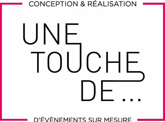 UNE TOUCHE DE... : Organisation d'événements et Agence artistique