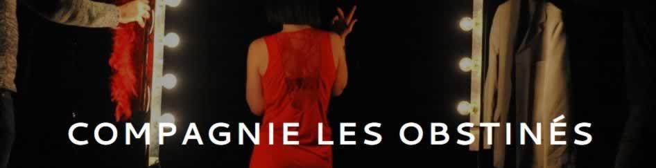Compagnie les Obstinés  : Comédienne
