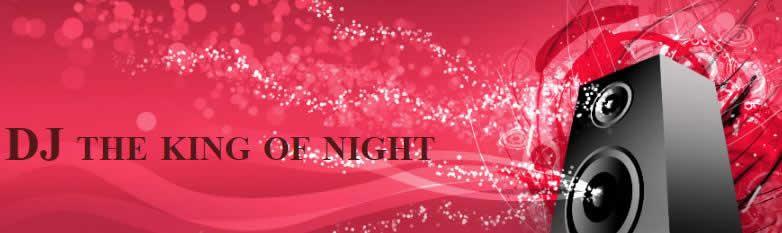 The king of night : DJ Mariage