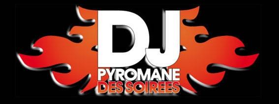 le pyromane des soirees : DJ animateur