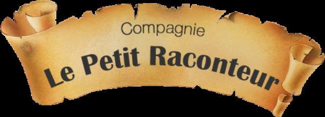 Compagnie le petit raconteur : Spectacles, Contes et Histoires