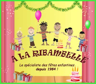 A LA RIBAMBELLE Lyon : Fêtes enfantines