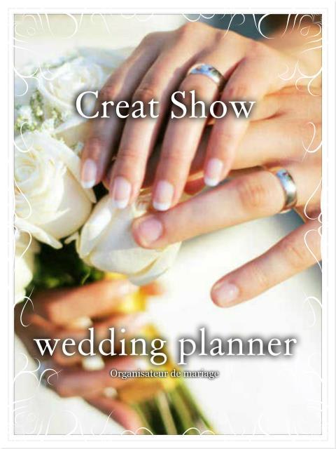 Creat Show Wedding Planner : une mission, vous faire rêver