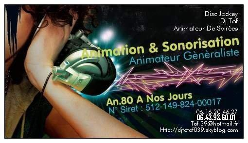 Animation & Sonorisation : Dj Tof Animateur Soirèe
