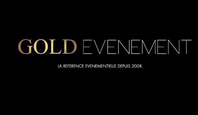 GOLD EVENEMENT : La référence évènementielle depuis 2008.