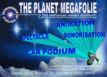 THE PLANET MEGAFOLIE : animation,sonorisation,spectacle