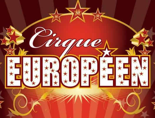 Cirque EUROPEEN : Le Cirque EUROPEEN - spectacle de Noël