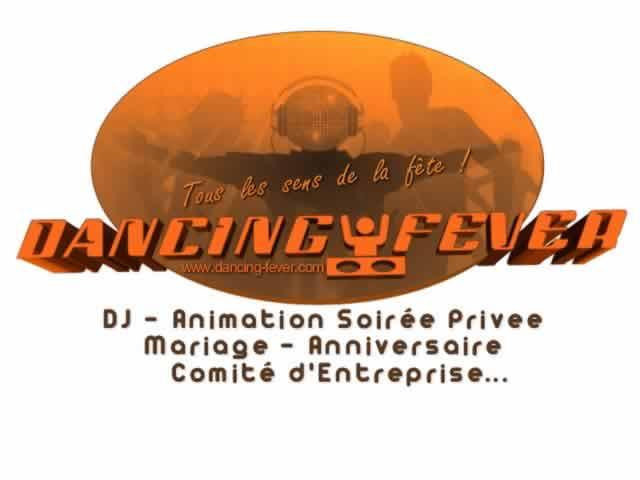 DANCING FEVER : dj animateur pro pour soiree privee