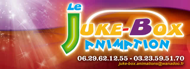 LE JUKE BOX  : Animation - Conception - Spectacles