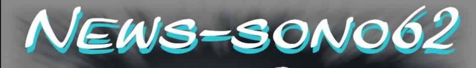 news-sono62 : dj animateur sonorisation eclairage