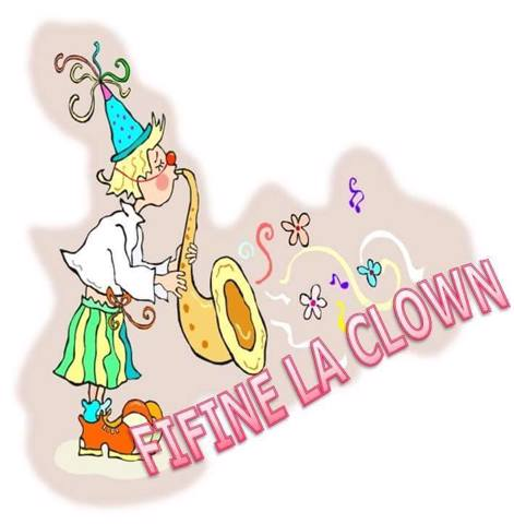 FIFINE LA CLOWN  : Animation enfants