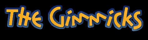 The Gimmicks : Magicien