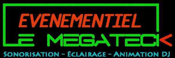 LE MEGATECK : DJ animation disco-mobile