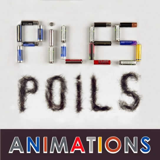 Piles Poils Animations