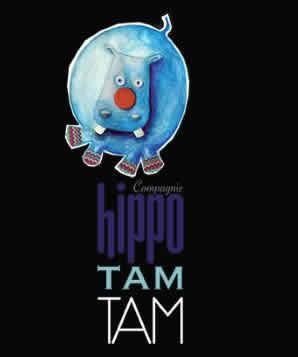Hippo Tam-tam : Comédien