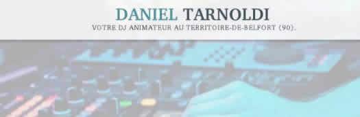 TARNOLDI DANIEL : Appelez un DJ pour animer vos festivités