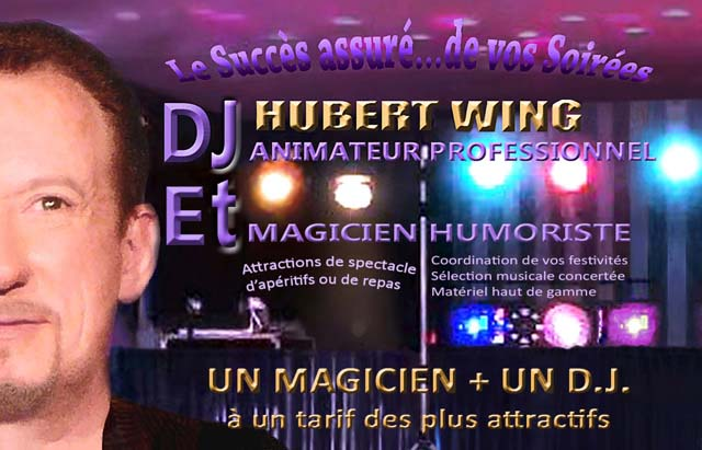 Hubert Wing Spectacles Animation : Magicien, sculpteur de ballons, dj