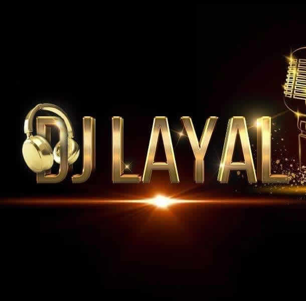 Dj Layal : Dj animatricer incontestable