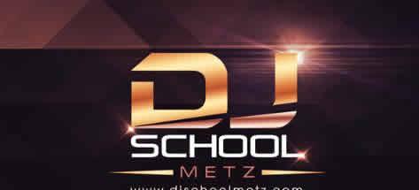 DJ SCHOOL METZ : DJ professionnel de qualité