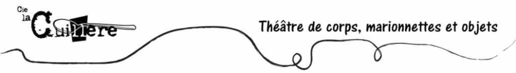 CIE LA CUILLÈRE : Un spectacle pour enfant d'exception