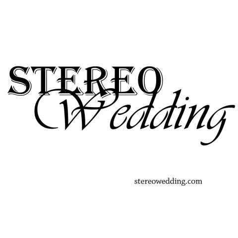 Stereo Wedding