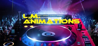 L.M. ANIMATIONS : Animation - Sonorisation - Dj