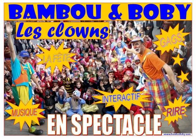 BAMBOU ET BOBY LES CLOWNS : LE SPECTACLE LE PLUS DRÔLE !!!