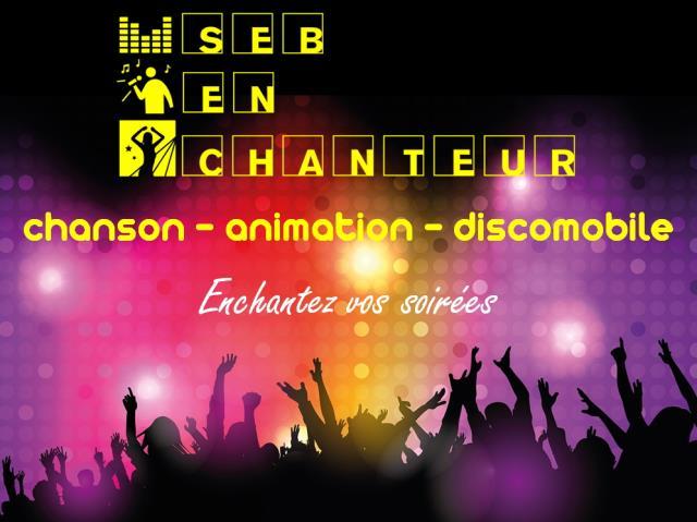 Seb En Chanteur : Enchantez vos festivités