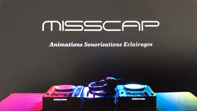 MISSCAP : Votre DJ animateur, MISSCAP