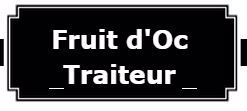 Fruit d'Oc Traiteur